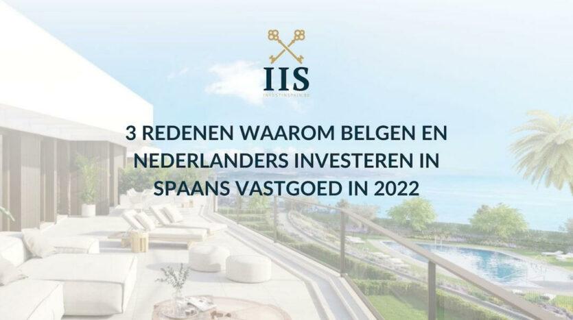 3 Redenen waarom Belgen en Nederlanders investeren in Spaans vastgoed in 2022